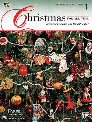 Christmas for All Time By Faber, Nancy (COP)/ Faber, Randall (COP)